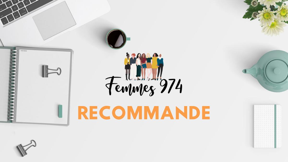 Femmes 974 recommande
